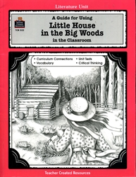 Little House in the Big Woods - Literature Unit