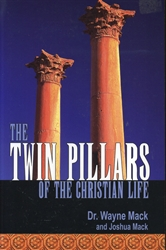 Twin Pillars of the Christian Life