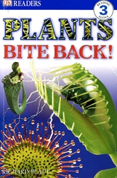 Plants Bite Back!