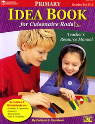 Idea Book for Cuisenaire Rods - Primary