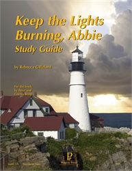 Keep the Lights Burning, Abbie - Progeny Press Study Guide