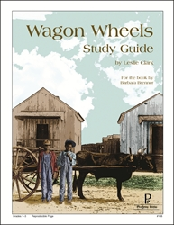 Wagon Wheels - Progeny Press Study Guide