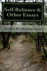 Self-Reliance & Other Essays