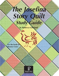 Josefina Story Quilt - Progeny Press Study Guide