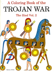 Coloring Book of the Trojan War: The Iliad Vol. 2