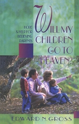 Will My Children Go to Heaven?
