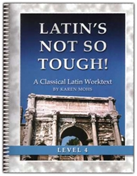 Latin's Not So Tough! 4 - Worktext