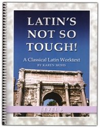 Latin's Not So Tough! 6 - Worktext