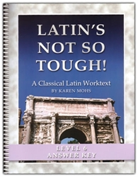 "Latin's Not So Tough! 6 - ""Full Text"" Answer Key"