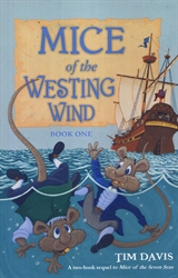 Mice of the Westing Wind Book One