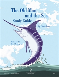 Old Man and the Sea - Progeny Press Study Guide
