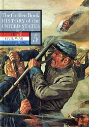 Golden Book History of the United States Volume 5