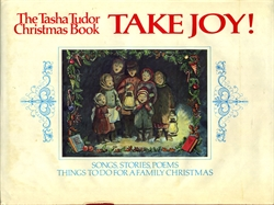 Tasha Tudor Christmas Book Take Joy!