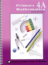 Primary Mathematics 4A - Home Instructor's Guide