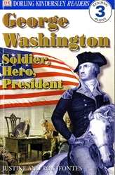 George Washington: Soldier, Hero, President