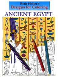 Ruth Heller's Designs for Coloring: Ancient Egypt