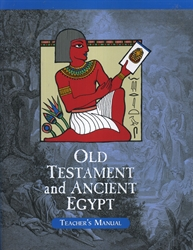 Old Testament and Ancient Egypt - Home Teacher Manual