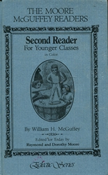 Moore McGuffey Readers: Second Reader for Younger Classes in Color