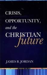 Crisis, Opportunity, and the Christian Future