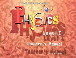 Physics Level I - Teacher's Manual (old)