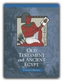 Old Testament and Ancient Egypt - Home Teacher Manual (really old)
