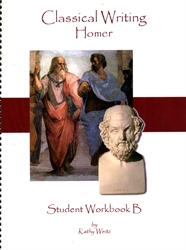 Classical Writing: Homer - Student Workbook B
