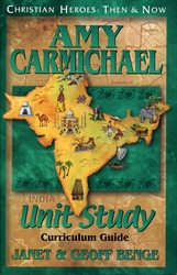 Amy Carmichael - Unit Study Curriculum Guide