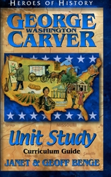 George Washington Carver - Unit Study Curriculum Guide