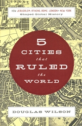 5 Cities That Ruled the World