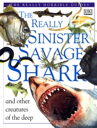Really Sinister Savage Shark