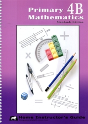Primary Mathematics 4B - Home Instructor's Guide