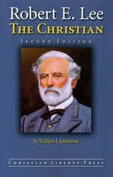 Robert E. Lee the Christian