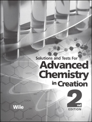 Advanced Chemistry in Creation - Solutions and Tests