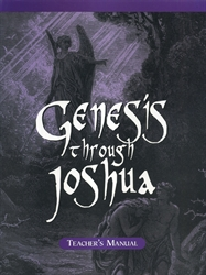 Genesis through Joshua - Home Teacher Manual