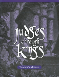 Judges through Kings - Home Teacher Manual
