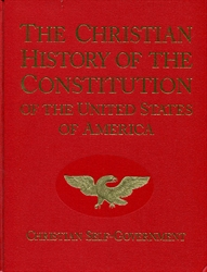 Christian History of the Constitution of the United States of America - Volume I