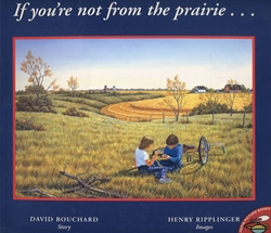 If You're Not from the Prairie . . .