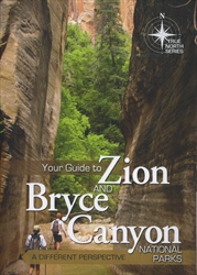 Your Guide to Zion and Bryce Canyon (True North)