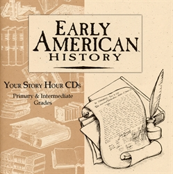 Early American History - Your Story Hour CDs