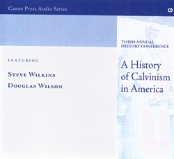 History of Calvinism in America - CD
