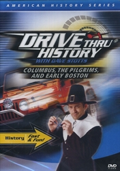 Drive Thru History: Columbus, The Pilgrims, Early Boston
