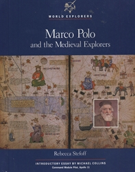 Marco Polo and the Medieval Explorers