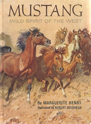 Mustang, Wild Spirit of the West (pictorial hardcover)