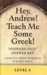 "Hey, Andrew! Teach Me Some Greek! 4 - ""Answers Only"" Answer Key"