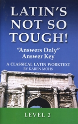 "Latin's Not So Tough! 2 - ""Answers Only"" Answer Key"