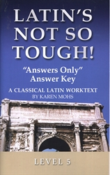 "Latin's Not So Tough! 5 - ""Answers Only"" Answer Key"
