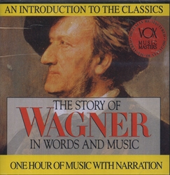 Story of Wagner in Words and Music CD