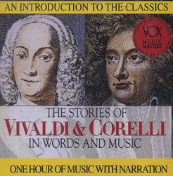 Stories of Vivaldi & Corelli in Words and Music CD