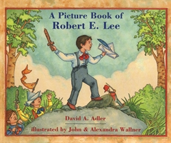 Picture Book of Robert E. Lee