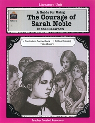 Courage of Sarah Noble - Literature Unit
